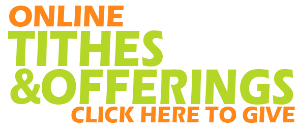 Click Here to Give-Online Tithes and Offerings